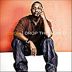 Vision Drop The World