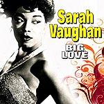Sarah Vaughan Big Love