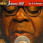 Johnny Alf Eu E A Bossa
