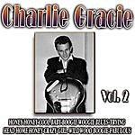 Charlie Gracie Greatest Hits Vol.2