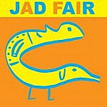 Jad Fair His Name Itself Is Music
