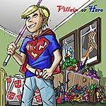 KC Villain Or Hero - Single