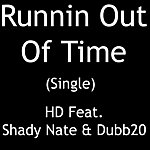 HD Runnin Out Of Time - Single