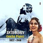 Concha Piquer Anthology, Vol. 1 [1927 - 1940]