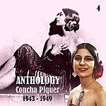 Concha Piquer Anthology, Vol. 4 [1943- 1949]
