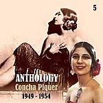 Concha Piquer Anthology, Vol. 5 [1949- 1954]