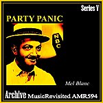 Mel Blanc Party Panic