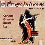 Christian Ivaldi Musique Américaine Pour Deux Pianos