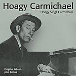 Hoagy Carmichael Hoagy Sings Carmichael (Plus Bonus)