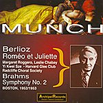 Charles Munch Hector Berlioz : Romeo & Juliette - Brahms : Symphony No. 2 (Boston 1952-1953)