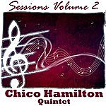 Chico Hamilton Quintet Sessions Volume 2
