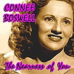 Connee Boswell The Nearness Of You