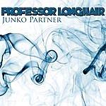 Professor Longhair Junko Partner