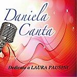 Daniela Dedicato A Laura Pausini