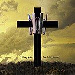 Killing Joke Absolute Dissent (Deluxe Edition)