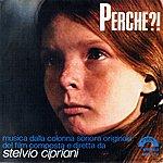 Stelvio Cipriani Perche'? (Original Motion Picture Soundtrack)