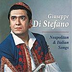 Giuseppe Di Stefano Neapolitan & Italian Songs