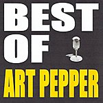 Art Pepper Best Of Art Pepper