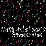 Harry Belafonte Harry Belafonte's Greatest Hits