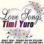Timi Yuro Love Songs - Timi Yuro