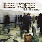 Rich Simmons These Voices