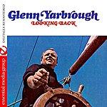 Glenn Yarbrough Looking Back (Digitally Remastered)