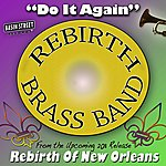 ReBirth Brass Band Do It Again
