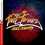 Tina Turner Tina Turner Goes Country (Digitally Remastered)