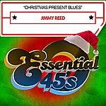 Jimmy Reed Christmas Present Blues - Single
