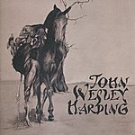 John Wesley Harding Who Was Changed And Who Was Dead