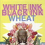 Wheat White Ink, Black Ink