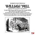 Mario Rossi Rossini: William Tell (Remastered Historical Recording)