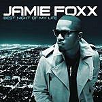 Jamie Foxx Best Night Of My Life
