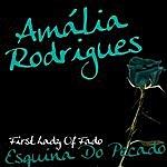Amália Rodrigues First Lady Of Fado - Esquina Do Pecado