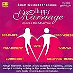 Swami Sukhabodhananda Happy Marriage (Creating A Blissful Marriage A...)