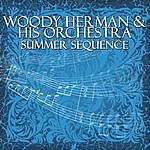 Woody Herman & His Orchestra Summer Sequence