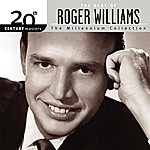 Roger Williams The Best Of Roger Williams 20th Century Masters The Millennium Collection