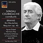 Sergiu Celibidache Brahms: Ein Deutsches Requiem