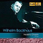 Wilhelm Backhaus Chopin: Etudes