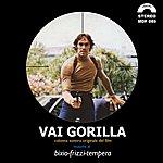Franco Bixio Vai Gorilla (Original Motion Picture Soundtrack)
