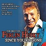 Ferlin Husky Since You're Gone Best Of Ferlin Husky