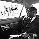 Jackson Music Money Love Hustle