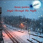 Annie Golden Jingle Through The Night