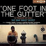 Dave Bailey One Foot In The Gutter (A Treasury Of Soul) (With Bonus Track)