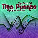 Tito Puente The Best Of Tito Puente - Mambo La Roca
