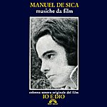 Manuel De Sica Io E Dio (Original Motion Picture Soundtrack)
