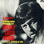 Francesco De Masi Quanto Costa Morire (Original Motion Picture Soundtrack)