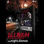 Delirium One Night In Genoa