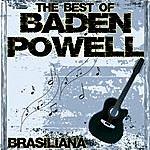 Baden Powell The Best Of Baden Powell - Brasiliana