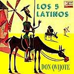 Los Cinco Latinos Vintage Pop No. 188 - Ep: Don Quijote